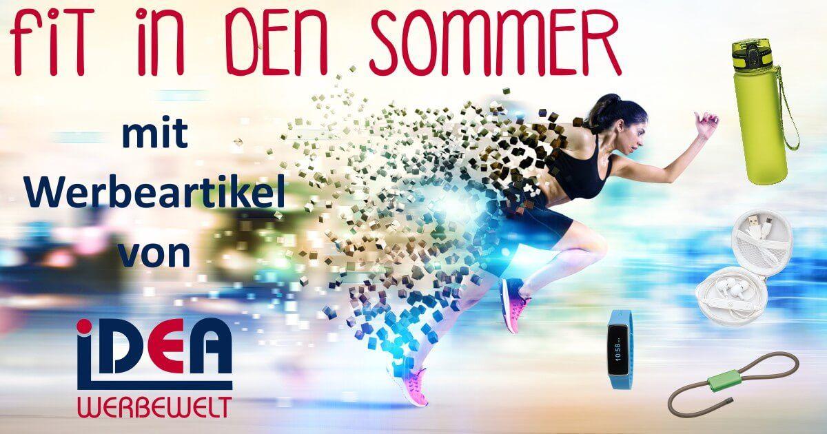 fit in den Sommer mit Werbeartikel von iDEA Werbewelt